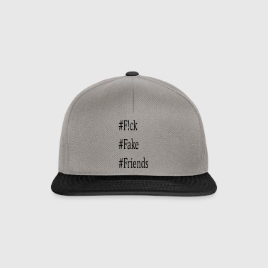 Fuck fake friends - Snapback Cap