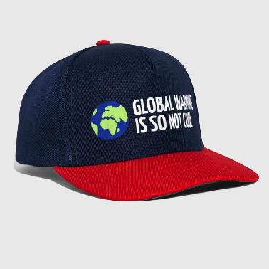 The Global Warming Global Warming Is Not Cool! - Snapback Cap