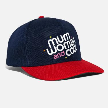 mum woman and cool - Cappello snapback