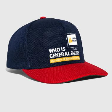Who Is General Failure? Are You In The Military? - Snapback Cap