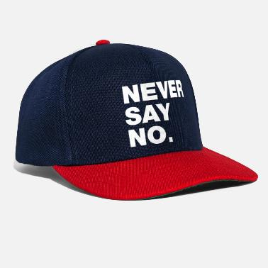 Never Say No - Casquette snapback