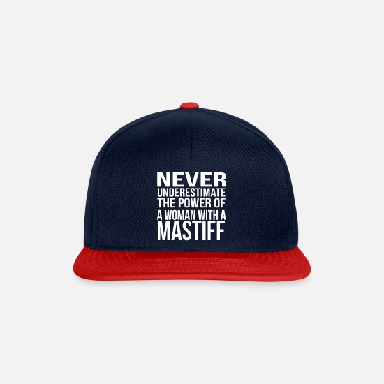 Dog Owner Caps & Hats - never underestimate the power of a woman mastiff - Snapback Cap navy/red