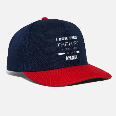 Amman i dont need therapy i just need to go to AMMAN - Snapback Cap