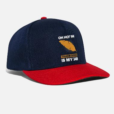 Oh Hot Yam Thanksgiving Is My Jam - Snapback Cap