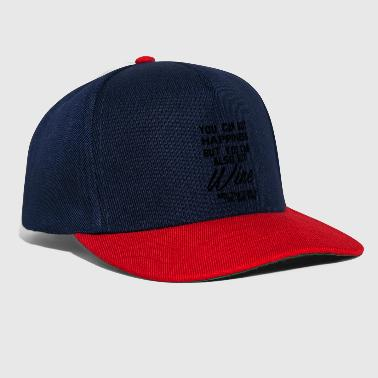 Wein Wein: You can buy Happiness - Wine is the same! - Snapback Cap