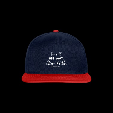 His will, his way, my faith - Jeremiah 29; 11 - Snapback Cap