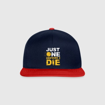 just one before i die - Snapback Cap