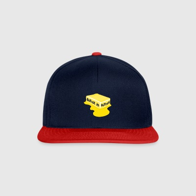 Butter Is Better Great Chef Cooking - Snapback Cap