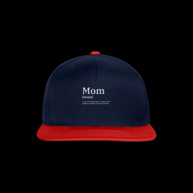 Best Mom ever! - Mother's day gift Womens T-Shirt - Snapback Cap