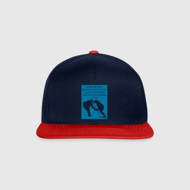 Hockey: Alcune persone Skate To The Puck. I Skate - Snapback Cap