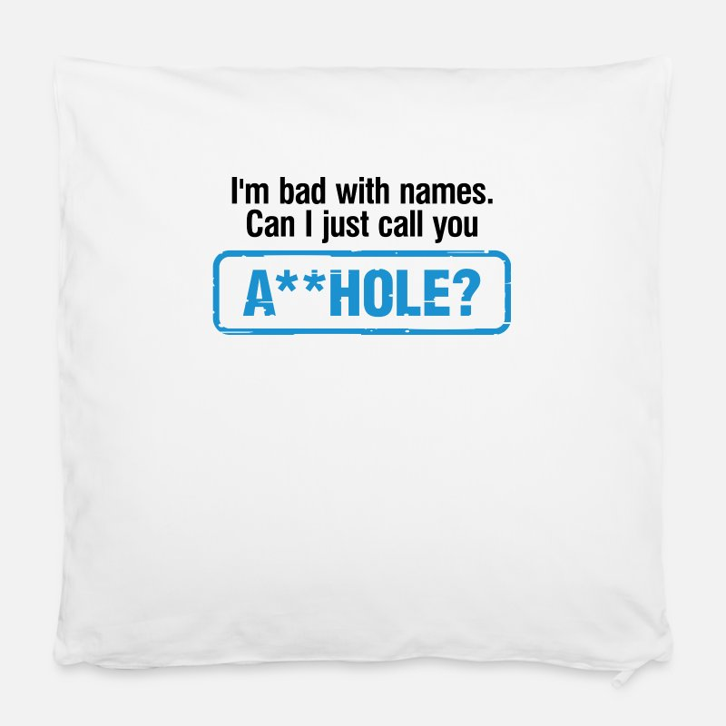 Asshole Pillow cases - Can I call you asshole? - Cushion Cover white