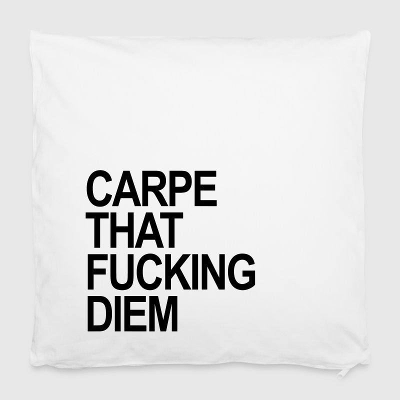 Carpe that fucking Diem - Kissenbezug 40 x 40 cm