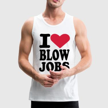 Blowjobs - Männer Premium Tank Top