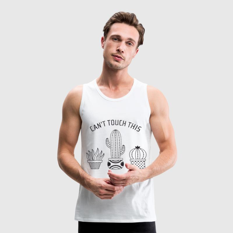 Can't Touch This | Cool Cactus Design - Mannen Premium tank top