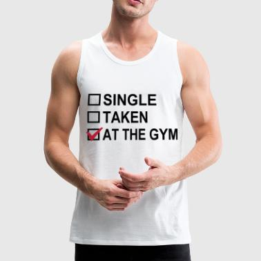 Single, Taken, At The Gym! - Mannen Premium tank top