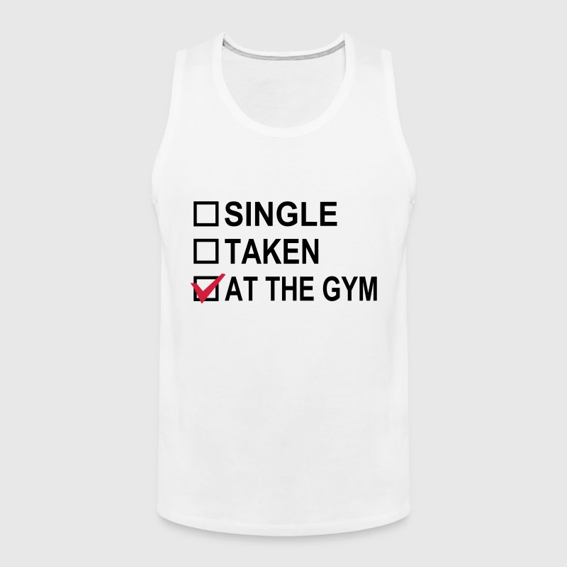 Single, Taken, At The Gym! - Men's Premium Tank Top