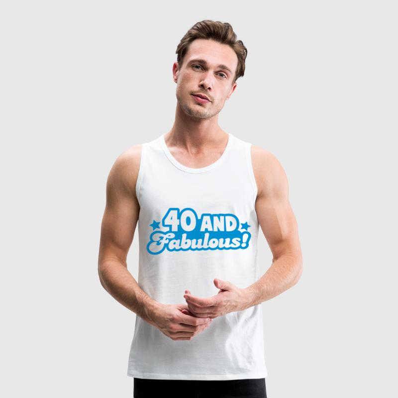 40 forty and fabulous! great Birthday design with  - Premium singlet for menn