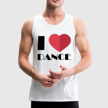 I love dancing for dancers - Men's Premium Tank Top