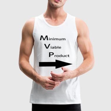 Minimum for Viable Product for a buddy - Men's Premium Tank Top