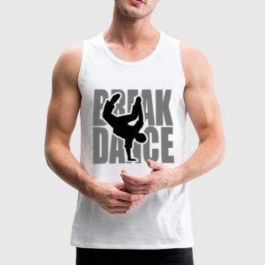 Breakdance Breakdancer Breaker Bboy Tancerka - Tank top męski Premium