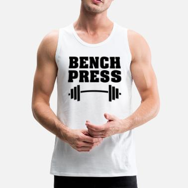 Bench bench Press - Men's Premium Tank Top