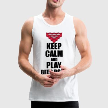 Keep calm and beer pong - Männer Premium Tank Top
