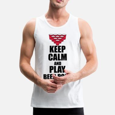 Beer Pong Keep calm and beer pong - Männer Premium Tank Top