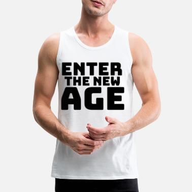 New Age Enter the new Age - Männer Premium Tanktop