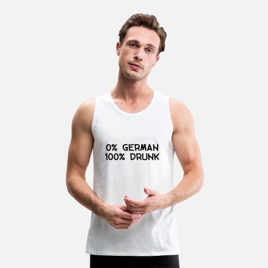 New Tank Tops - 0 PERCENT GERMAN 100 PERCENT DRUNK PARTY FUN - Men's Premium Tank Top white