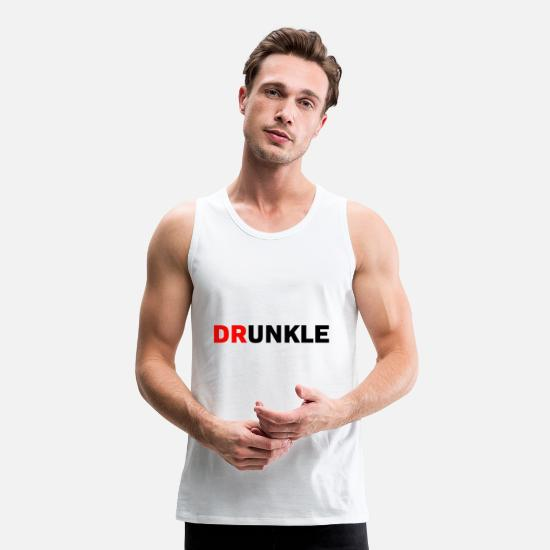 Birthday Tank Tops - Drunkle Drunk Uncle Gift - Men's Premium Tank Top white