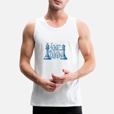 Couples Chess - I am your king and you my queen - Men's Premium Tank Top