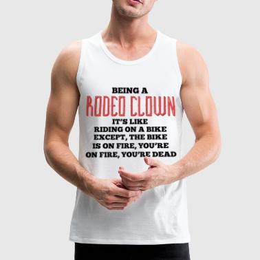 Rodeo - Clown - Circus Western - Gift - Horse - Men's Premium Tank Top