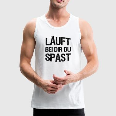 With you, you spast funny gift idea - Men's Premium Tank Top
