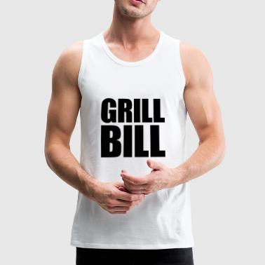 Grill Bill - Men's Premium Tank Top