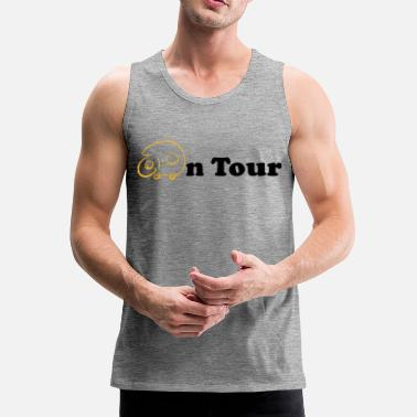 Tour On tour - Men's Premium Tank Top