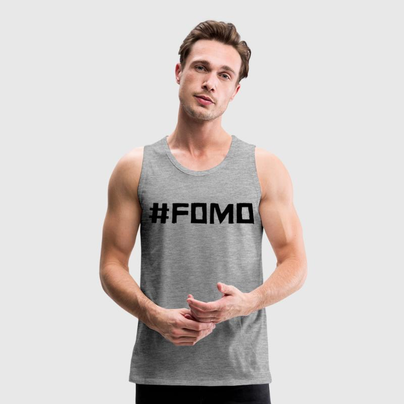 #FOMO (Fear Of Missing Out) - Canotta premium da uomo