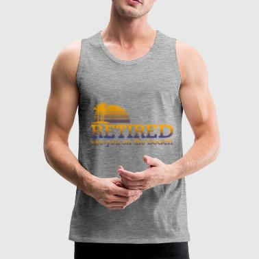 Retired pension - Männer Premium Tank Top