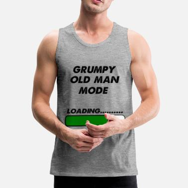 Old grumpy old man mode - Men's Premium Tank Top
