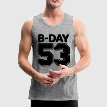 Player Number 53rd birthday, present back number, number, no - Men's Premium Tank Top