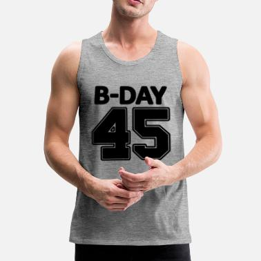 Number 45th Birthday / Numbers Number Number Number 45 - Men's Premium Tank Top