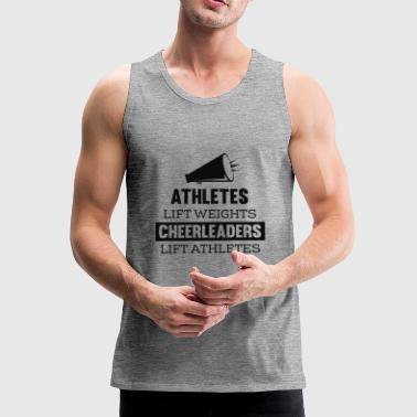 Amature Athlete Cute Athletes lift weights Cheerleaders Tshirt - Men's Premium Tank Top