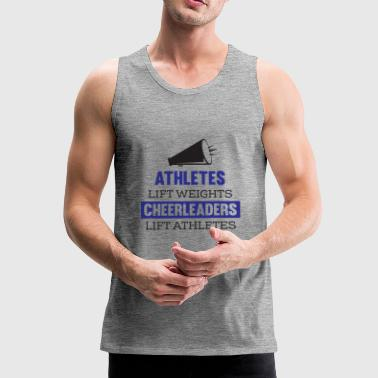 Amature Athlete Awesome Athletes lift weights Cheerleaders Tshirt - Men's Premium Tank Top