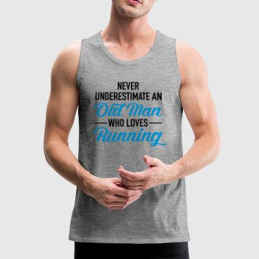 Never Underestimate An Old Man Who Loves Running - Men's Premium Tank Top