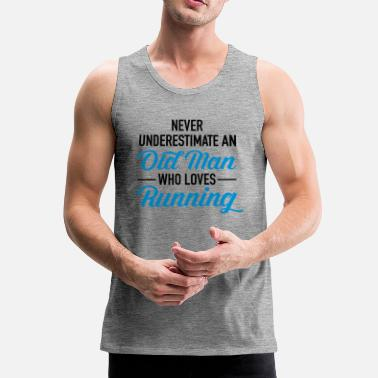 Old Never Underestimate An Old Man Who Loves Running - Men's Premium Tank Top