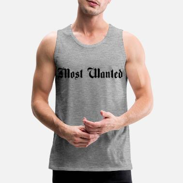 Most Wanted Most Wanted - Männer Premium Tanktop