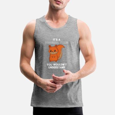 Squirrel Squirrel - squirrel fan - squirrel - Men's Premium Tank Top