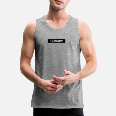 Hungry HUNGRY - Men's Premium Tank Top