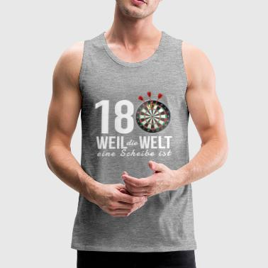 Dart 180 - Because the world is a disc - Men's Premium Tank Top