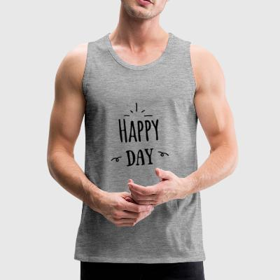 happy day - Männer Premium Tank Top