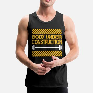 Bodybuilding Body under construction - Mannen Premium tank top